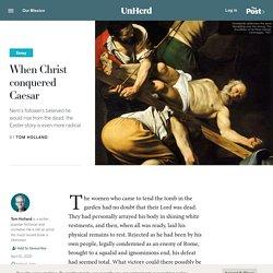 When Christ conquered Caesar
