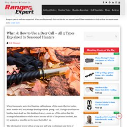 When & How to Use a Deer Call - All 5 Types Explained!