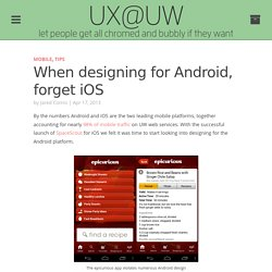 When designing for Android, forget iOS
