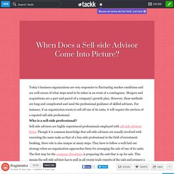 When Does a Sell-side Advisor Come Into Picture?