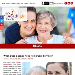 When Does a Senior Need Home Care Services?