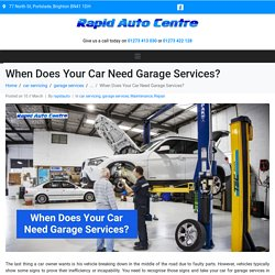 When Does Your Car Need Garage Services?
