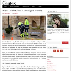 When Do You Need A Drainage Company - Centex