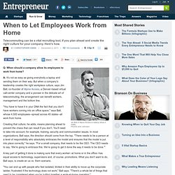 When to Let Employees Work from Home