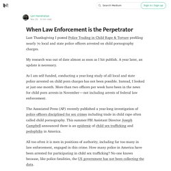 When Law Enforcement is the Perpetrator