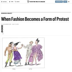 When Fashion Becomes a Form of Protest