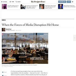 When the Forces of Media Disruption Hit Home - NYTimes.com
