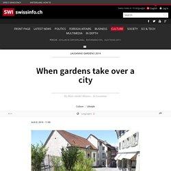 When gardens take over a city
