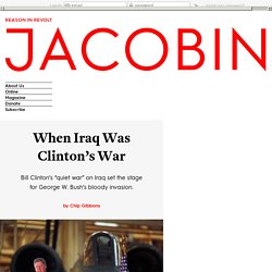 When Iraq Was Clinton's War