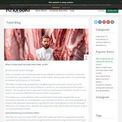 When is halal meat not halal meat? HMC vs HFA