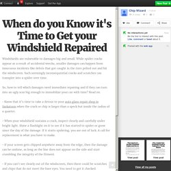 When do you Know it's Time to Get your Windshield Repaired