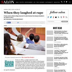 When they laughed at rape