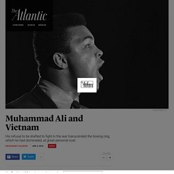 When Muhammad Ali Refused to Go to Vietnam