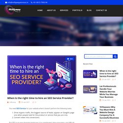 When Is the right time to hire an SEO Service Provider?