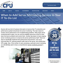 When to Add Server Monitoring Service to Your IT To-Do List