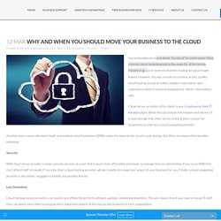 Why and When You Should Move Your Business to the Cloud - Zarr Tech Inc.