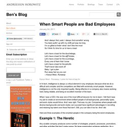 When Smart People are Bad Employees