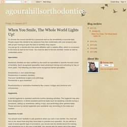 agourahillsorthodontics: When You Smile, The Whole World Lights Up!