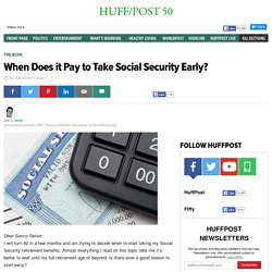 When Does it Pay to Take Social Security Early?