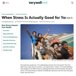 When Stress Is Actually Good for You