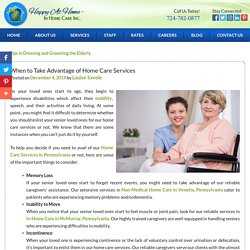 When to Take Advantage of Home Care Services