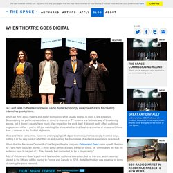 When theatre goes digital - The Space