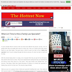 When is it Time to Hire a Family Law Specialist?