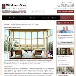 When to Go With Window Replacement Over Repair