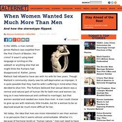 When Women Wanted Sex Much More Than Men