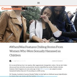 #WhenIWas Features Chilling Stories From Women Who Were Sexually Harassed as Children