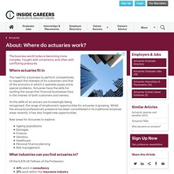 Where do actuaries work?