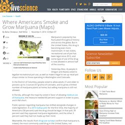 Where Americans Smoke and Grow Marijuana (Maps)