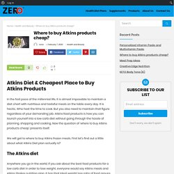 Where to buy Atkins products cheap?