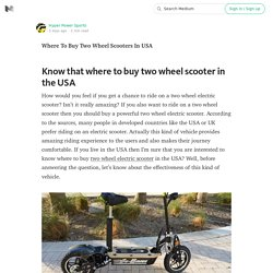 Where To Buy Two Wheel Scooters In USA