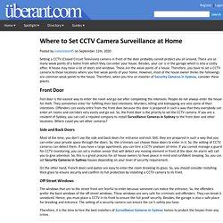 Where to Set CCTV Camera Surveillance at Home