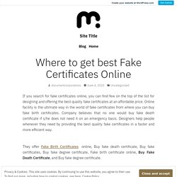 Where to get best Fake Certificates Online