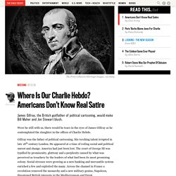 Where Is Our Charlie Hebdo? Americans Don't Know Real Satire