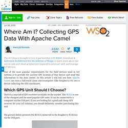 Where Am I? Collecting GPS Data With Apache Camel - DZone IoT