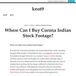 Where Can I Buy Corona Indian Stock Footage?
