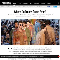 Where Do Trends Come From?