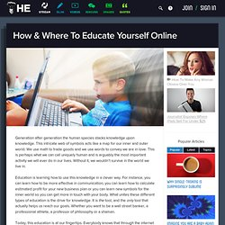 How & Where To Educate Yourself Online