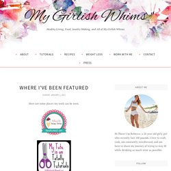 Where I've Been Featured - My Girlish Whims