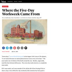 Where the Five-Day Workweek Came From
