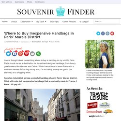 Where to Buy Made in France Handbags in Paris Marais