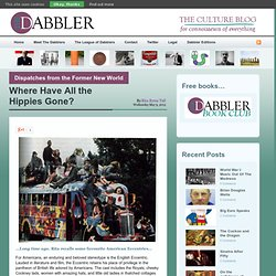 Where Have All the Hippies Gone? « The Dabbler