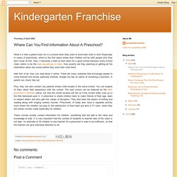 Where Can You Find Information About A Preschool?