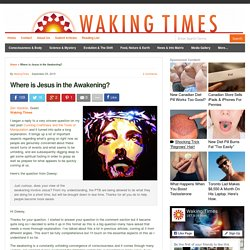 Where is Jesus in the Awakening? : Waking Times