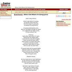 Brad Paisley, When I Get Where I'm Going Lyrics