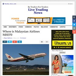 Where is Malaysian Airlines MH370