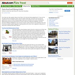 Paris Food and Dining Guide - Paris Food and Restaurant Guide for Visitors - Food and Dining in Paris France